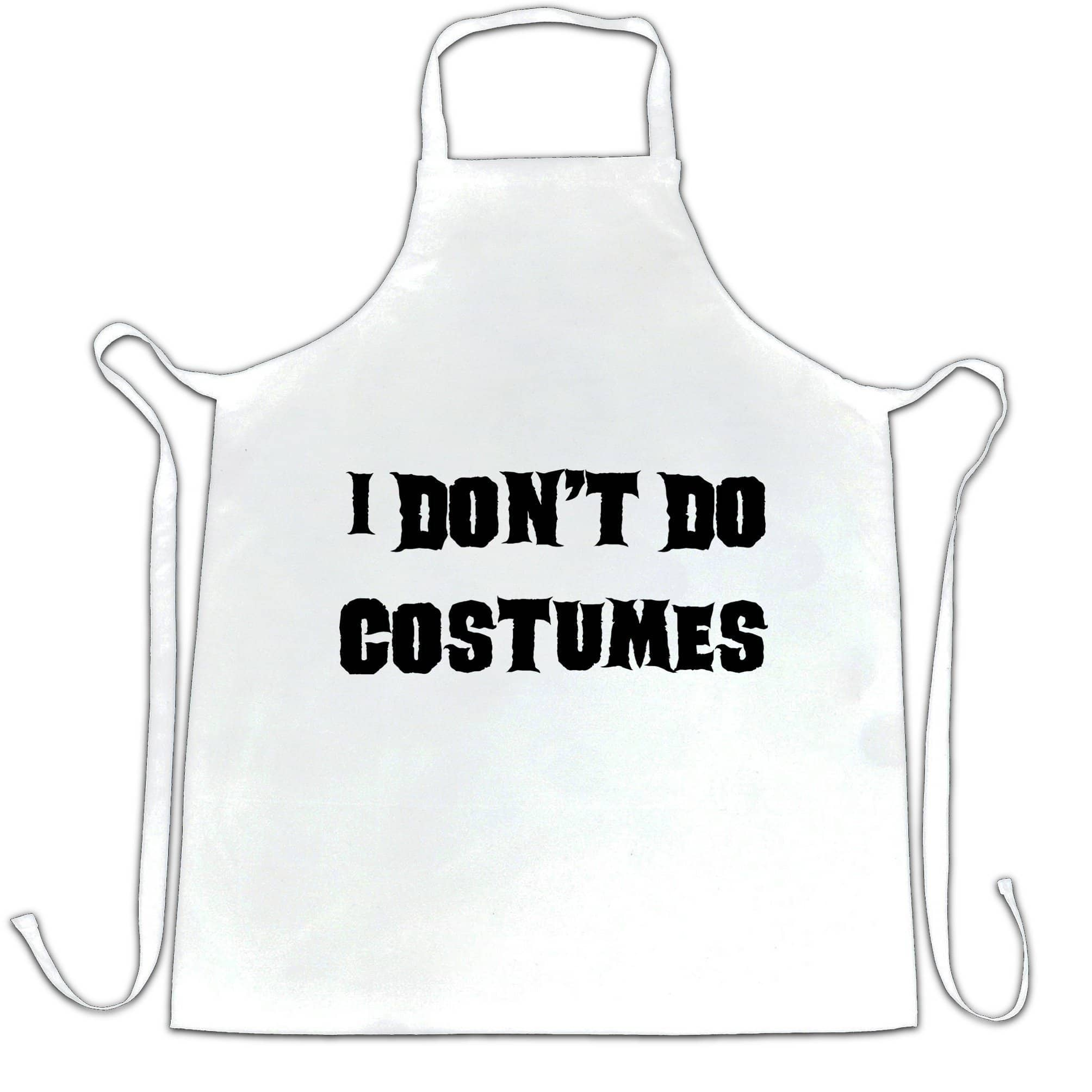 Novelty Halloween Chef's Apron I Don't Do Costumes