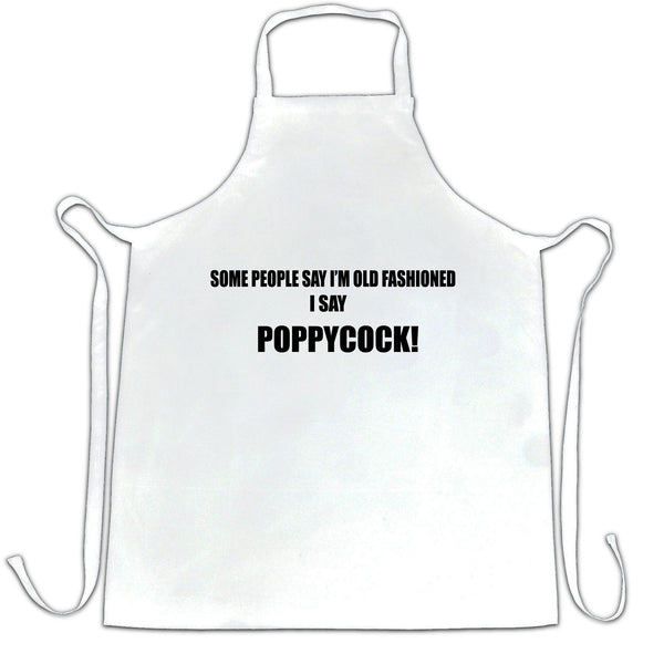 Novelty Chef's Apron Some People Say I'm Old Fashioned