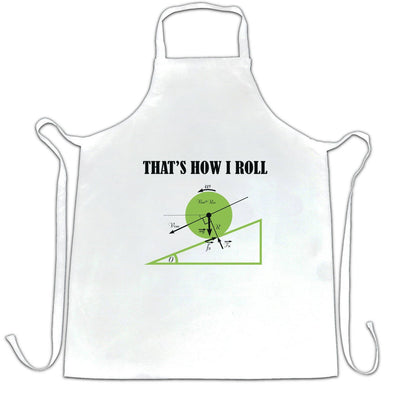 Novelty Math Chef's Apron That's How I Roll Physics Joke