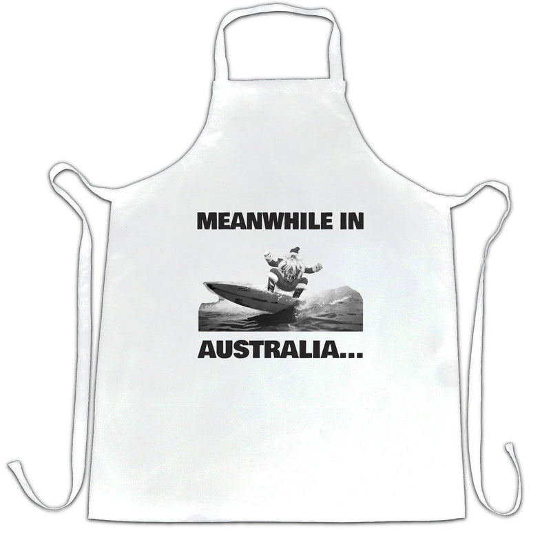 Funny Christmas Chefs Apron Meanwhile in Australia Santa