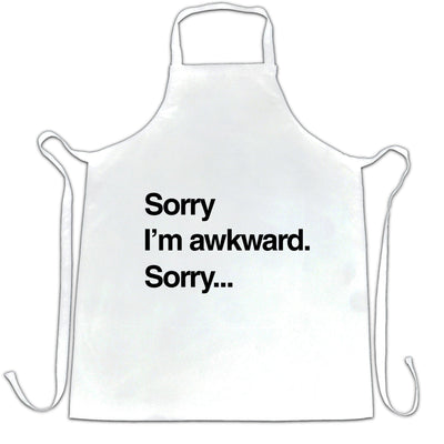 Novelty Slogan Chef's Apron Sorry I'm Awkward. Sorry...
