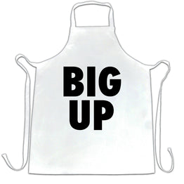 Streetwear Slogan Chefs Apron Big Up Text