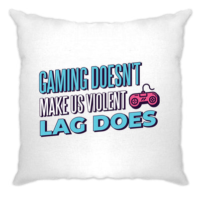 Gaming Doesn't Make Us Violent, Lag Does Cushion Cover