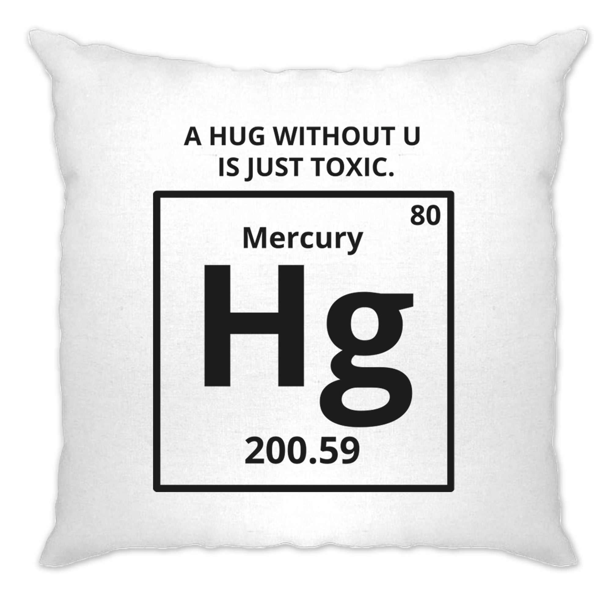Funny Science Cushion Cover Mercury Hug Chemistry Joke