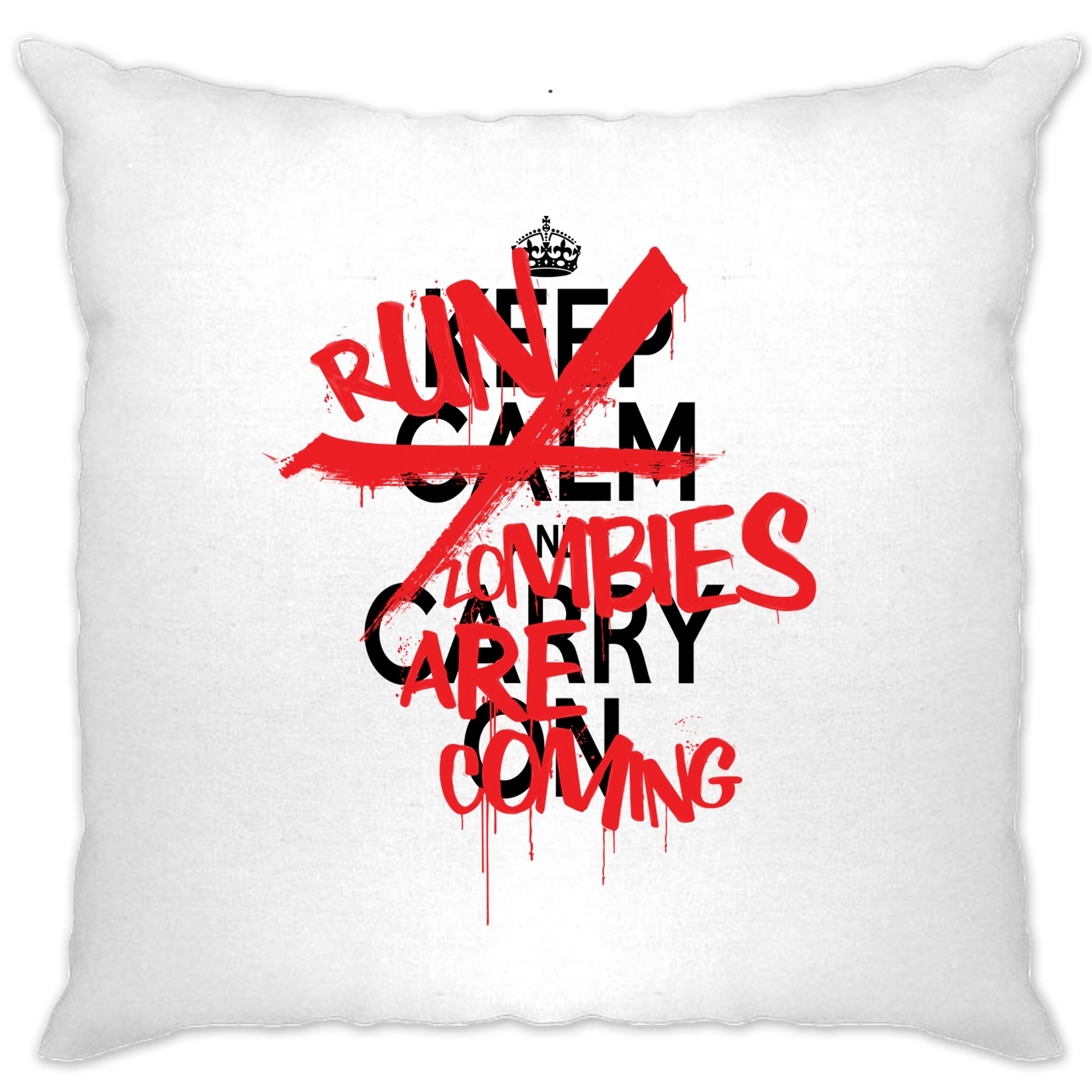 Keep Calm & Carry On | Run, Zombies Are Coming Cushion Cover
