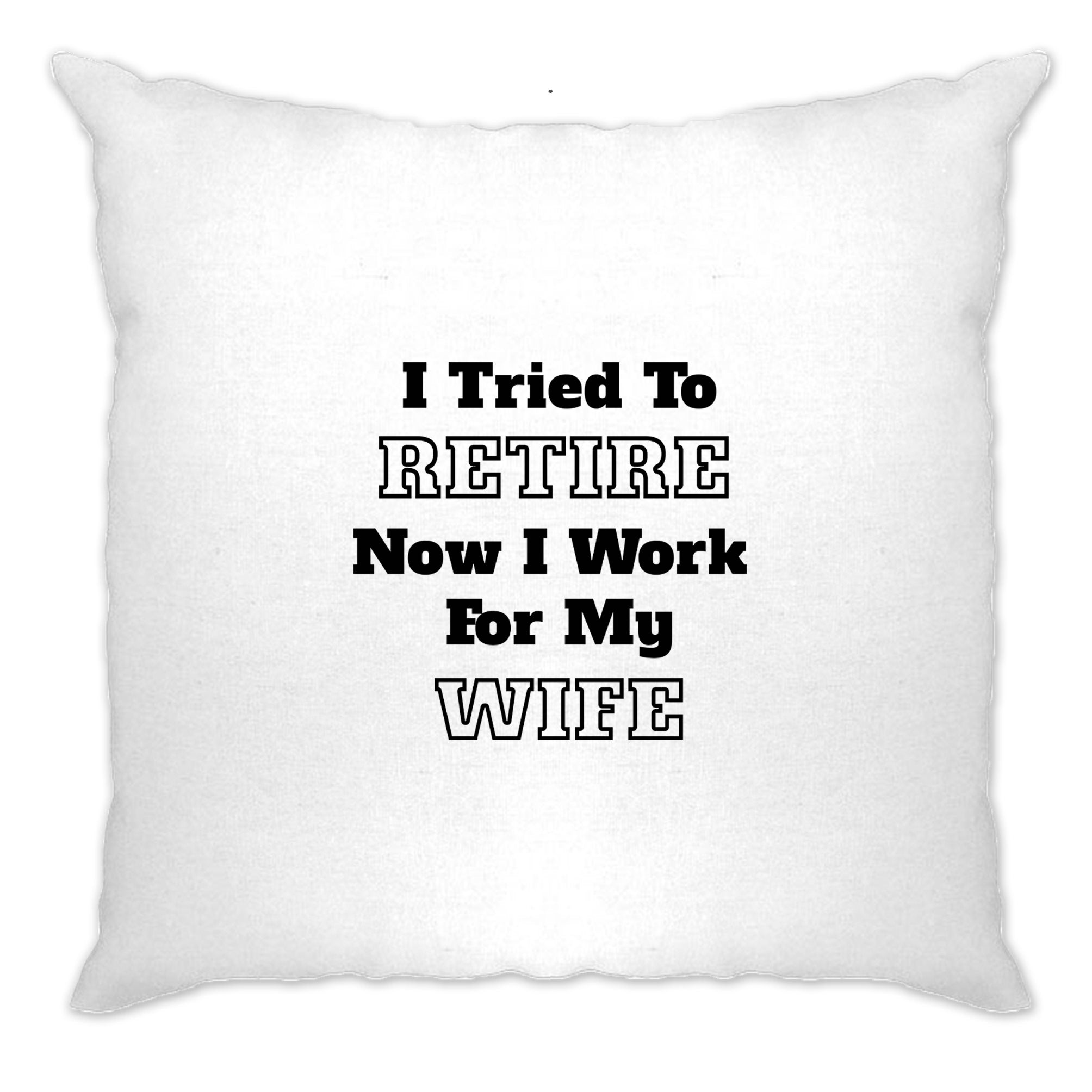 Funny Retirement Cushion Cover I Tried to Retire...