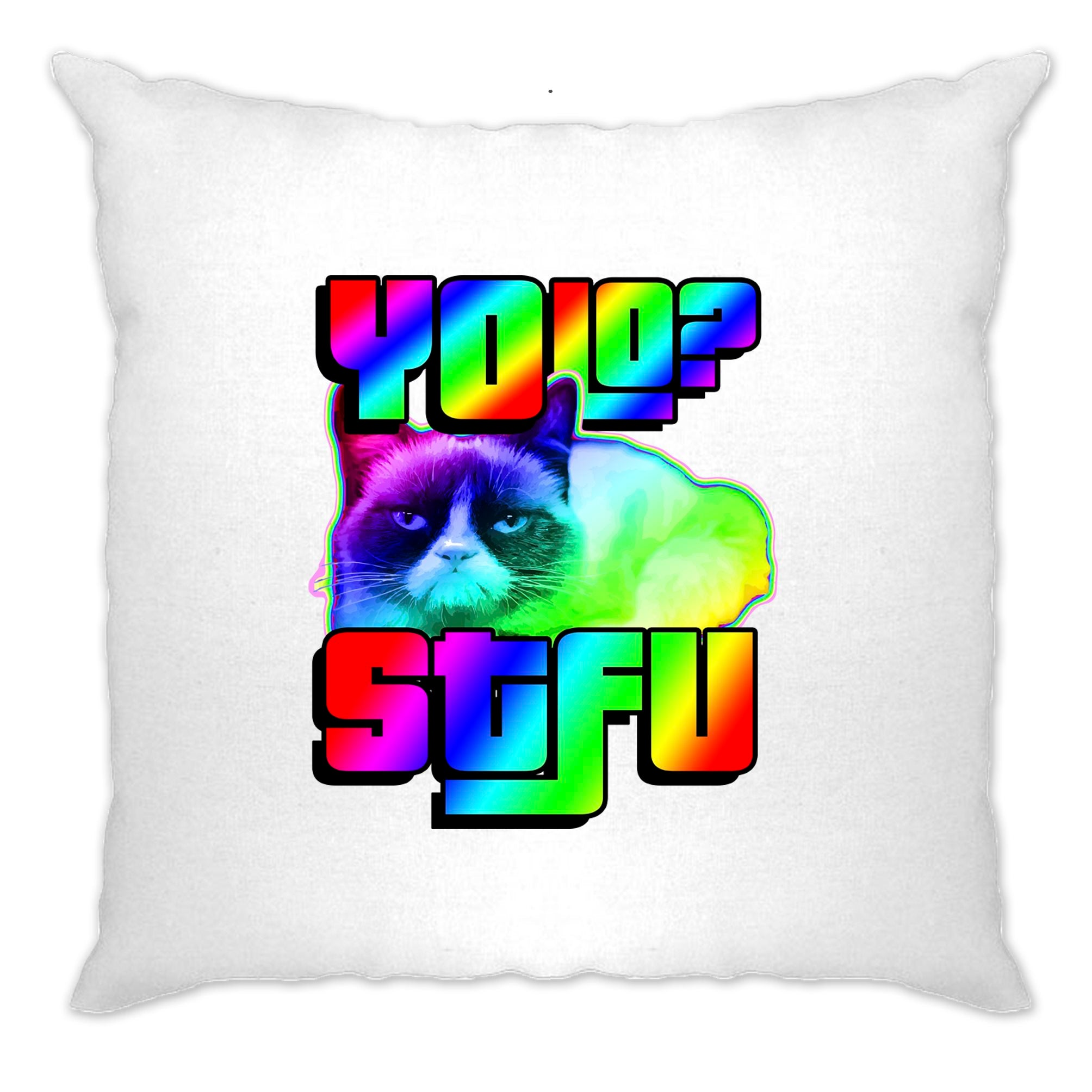 Funny Cushion Cover YOLO? - STFU Miserable Cat