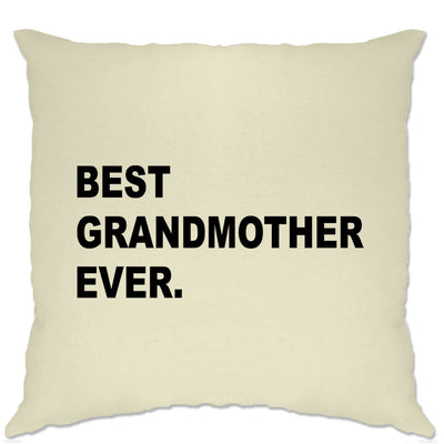 Best Grandmother Ever Cushion Cover Parent Family Slogan