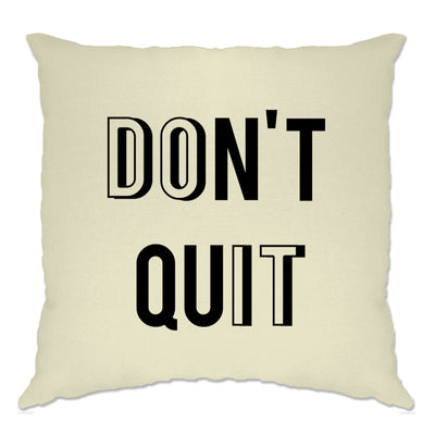 Motivational Cushion Cover Don't Quit, Do It Slogan