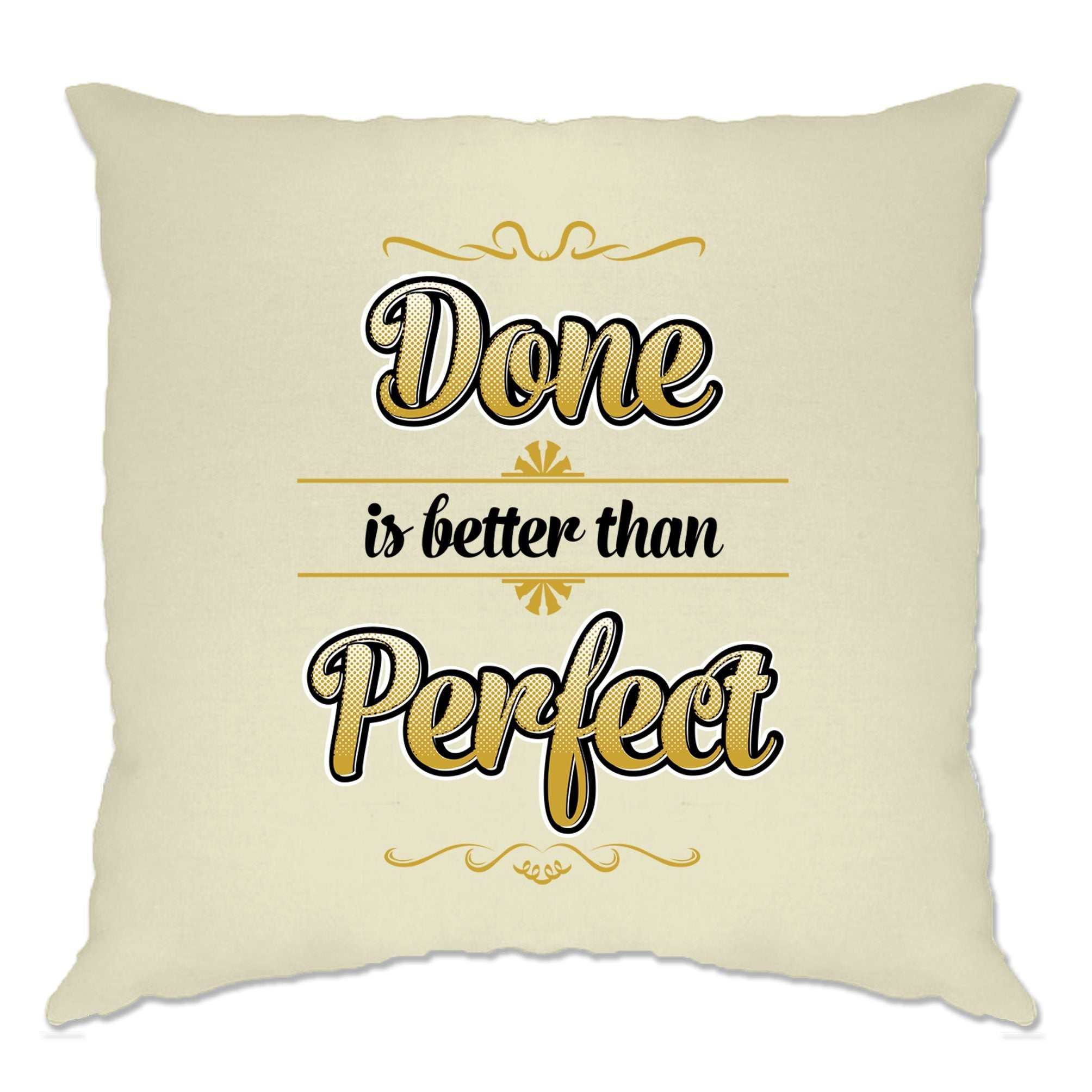 Motivational Cushion Cover Done Is Better Than Perfect Quote