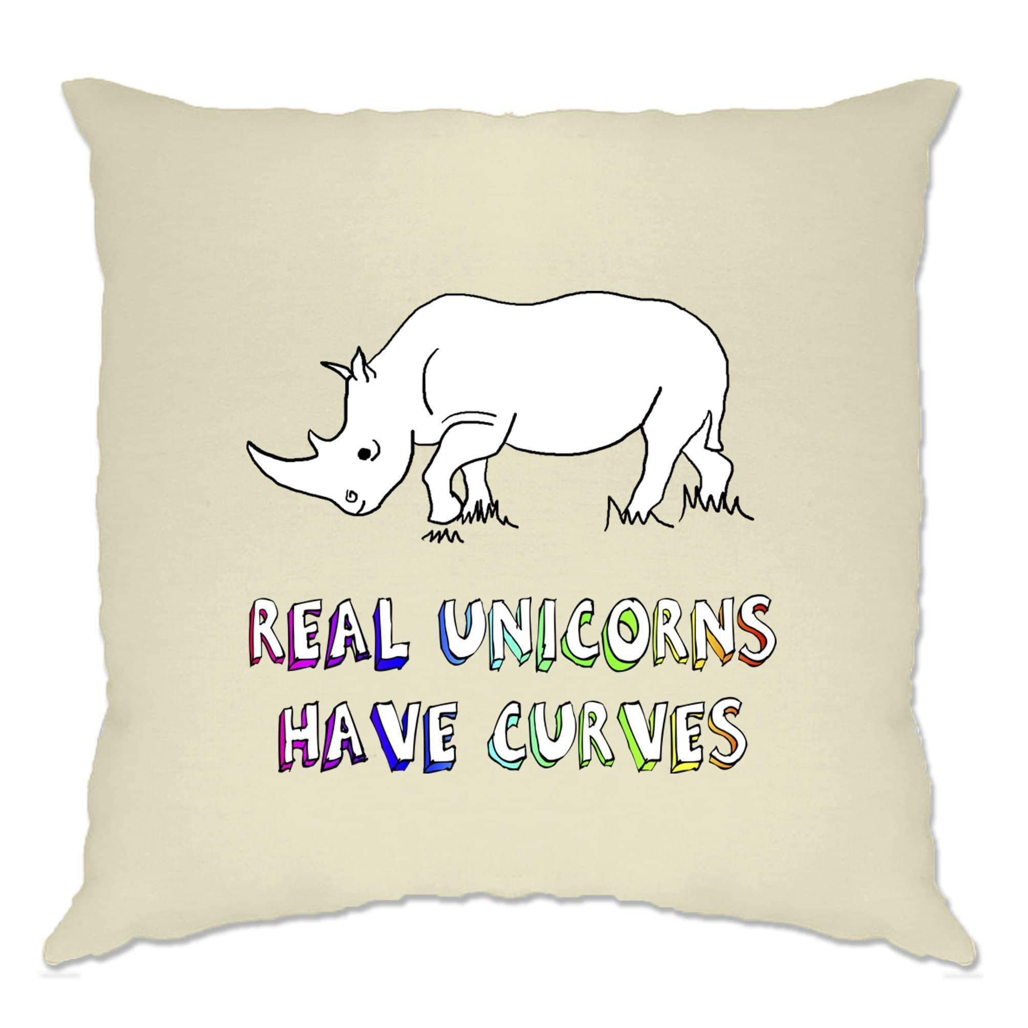 Novelty Cushion Cover Real Unicorns Have Curves