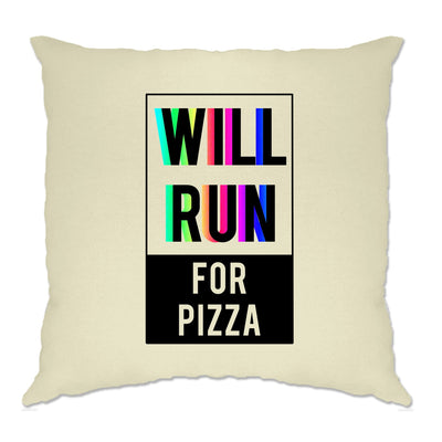 Novelty Cushion Cover Will Run For Pizza Slogan