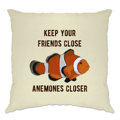 Joke Clownfish Cushion Cover Keep Your Friends Close