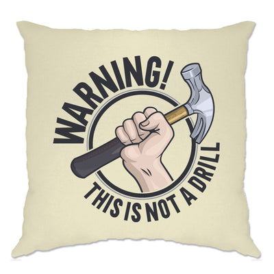 Dad Joke Cushion Cover Warning This Is Not A Drill