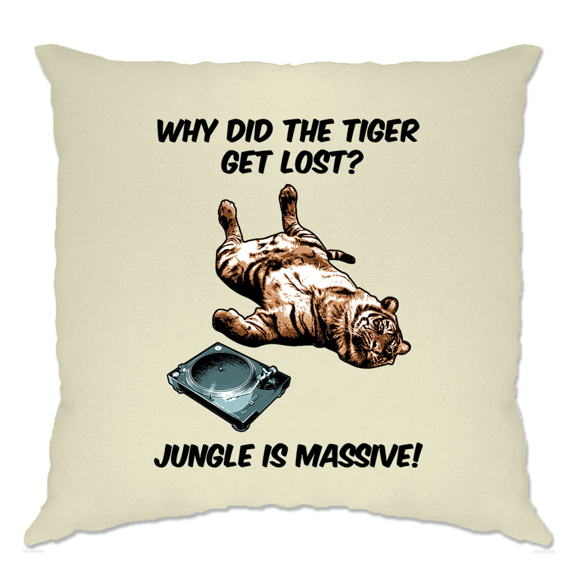 Music Genre Cushion Cover Why Did The Tiger Get Lost Joke