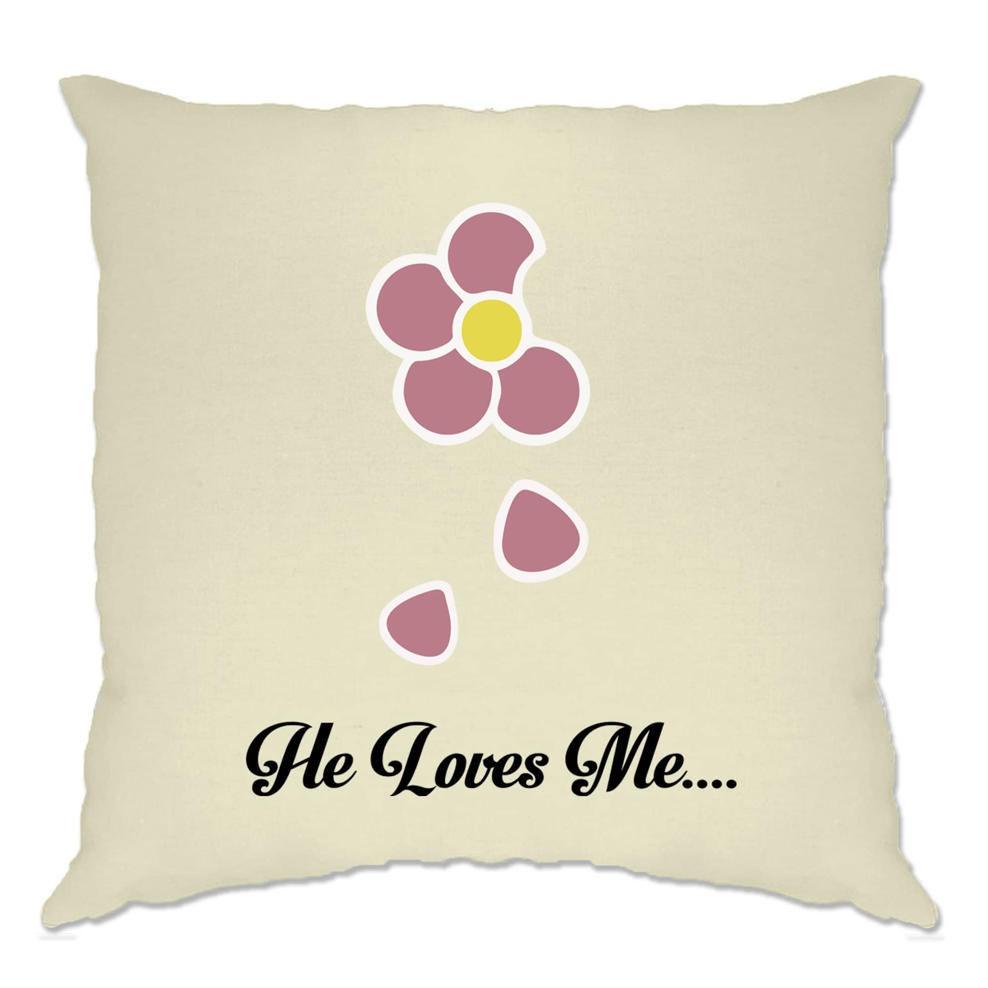 Cute Summer Cushion Cover He Loves Me... Flower Slogan