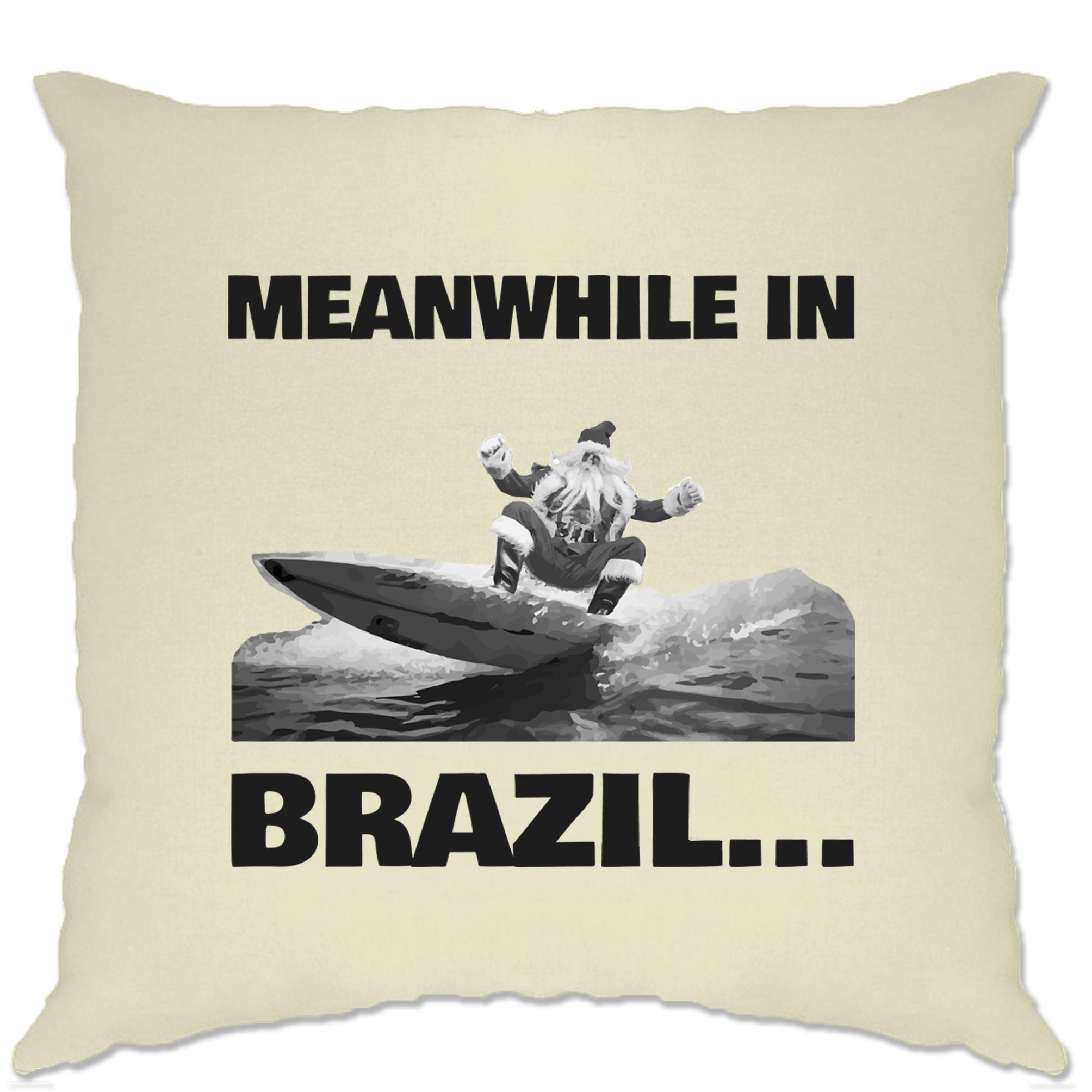 Joke Christmas Cushion Cover Meanwhile in Brazil Santa