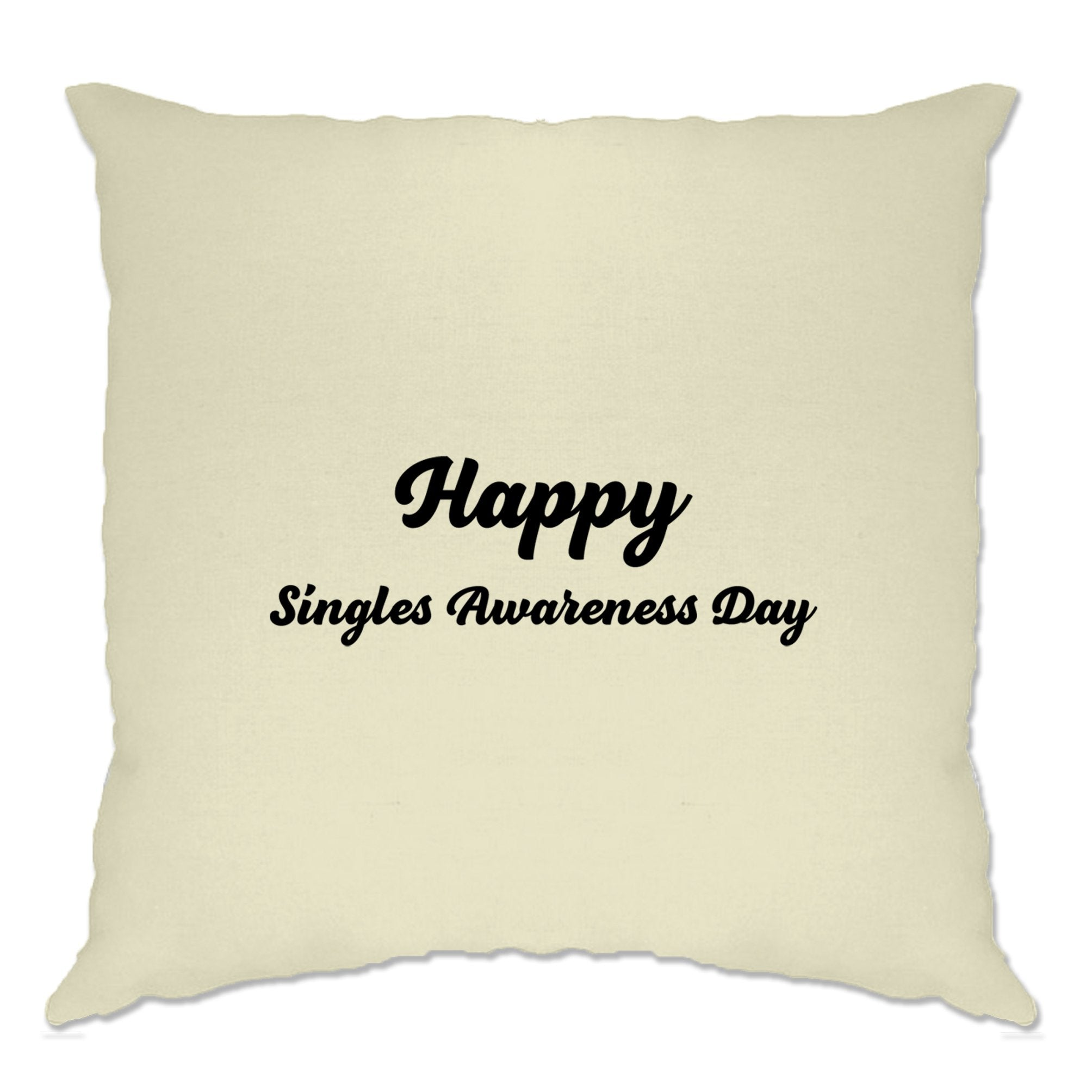 Joke Valentine's Day Cushion Cover Singles Awareness Day