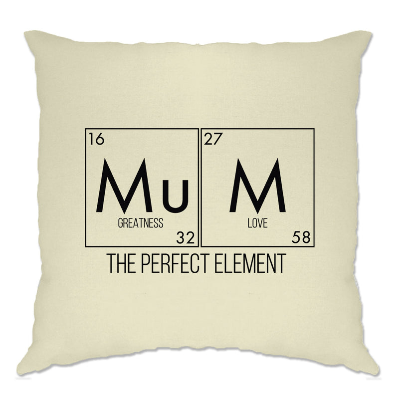 Mother's Day Cushion Cover Mum, The Greatest Element