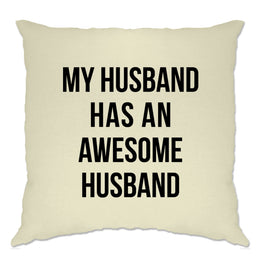 Joke Couples Cushion Cover My Husband Has An Awesome Husband