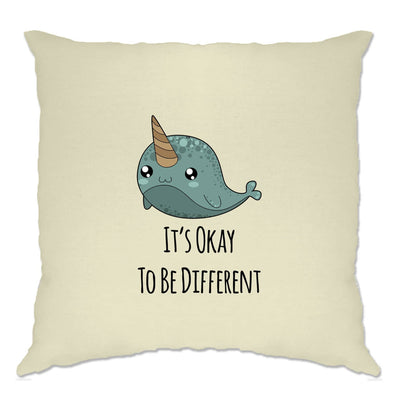 Cute Narwhal Cushion Cover It's Okay To Be Different Slogan