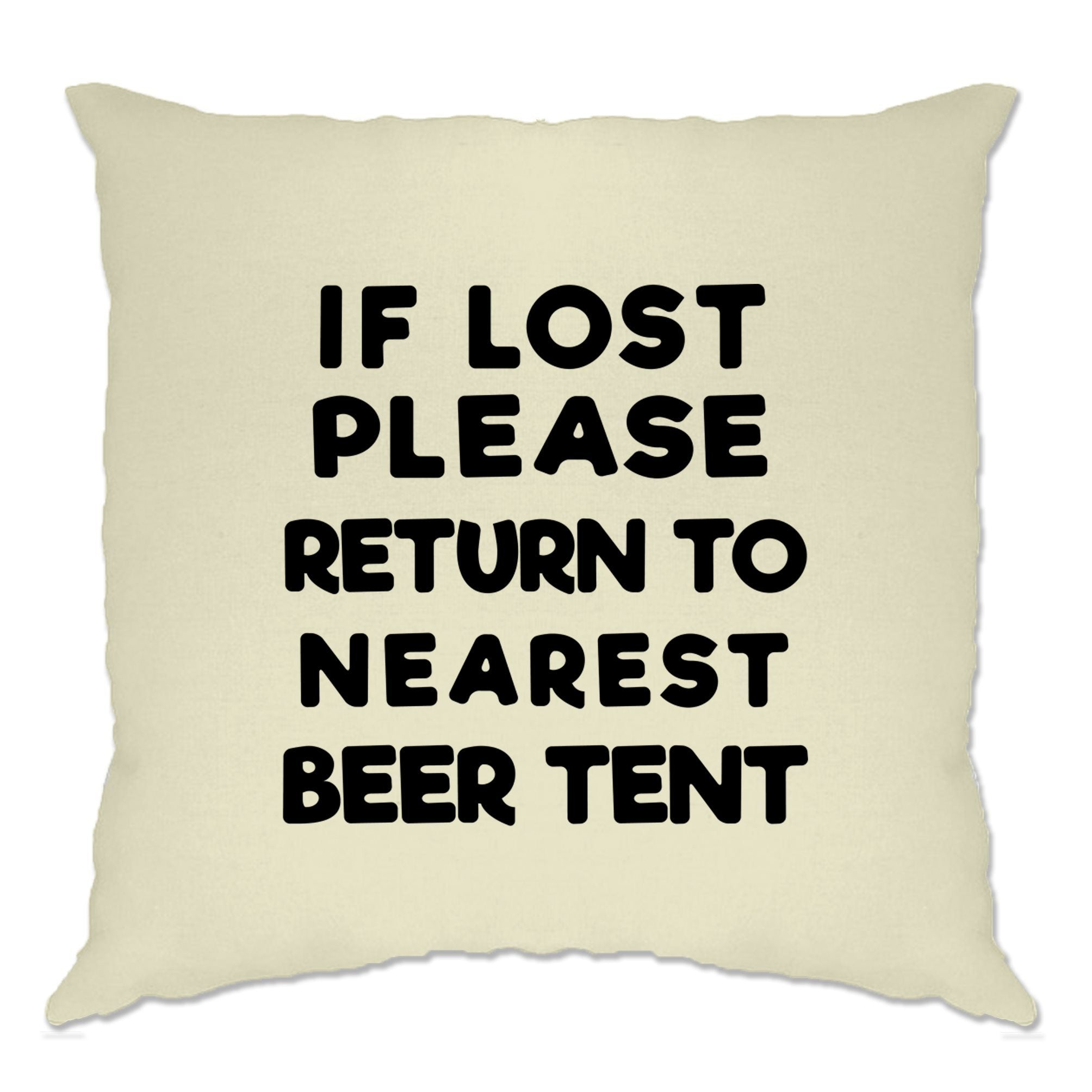 Novelty Festival Cushion Cover If Lost, Return To Beer Tent