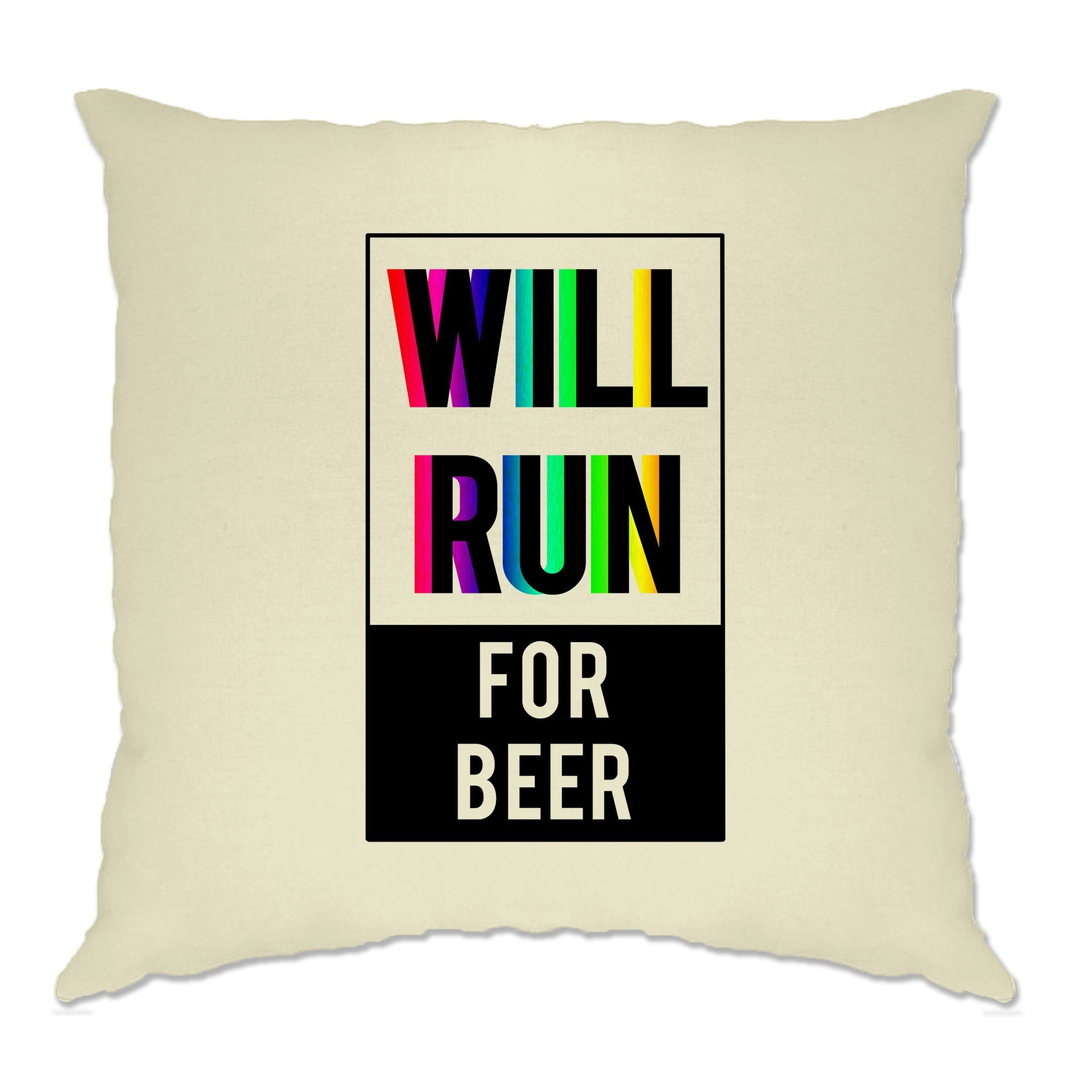 Novelty Cushion Cover Will Run For Beer Slogan