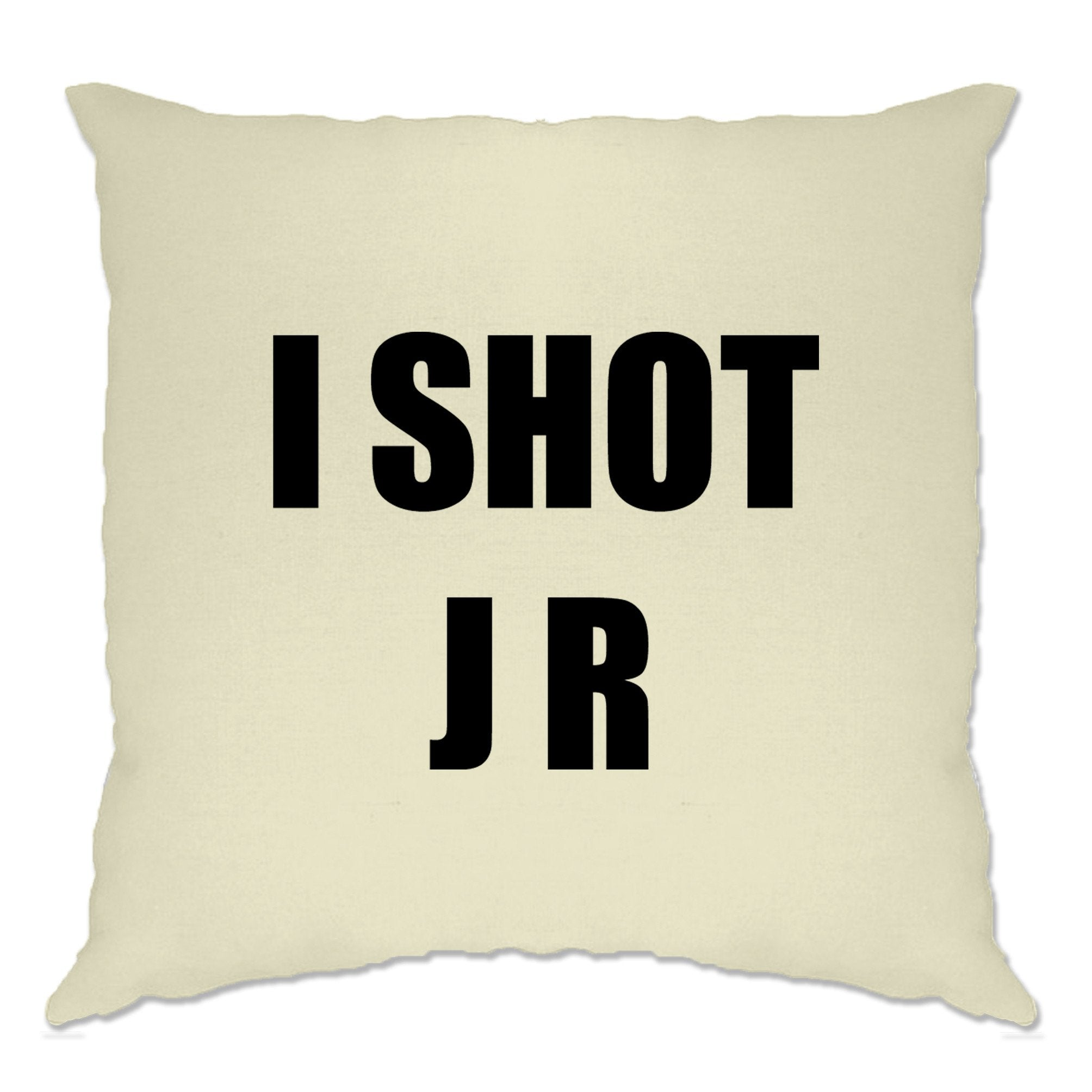 TV Parody Cushion Cover I Shot J R Ewing Slogan