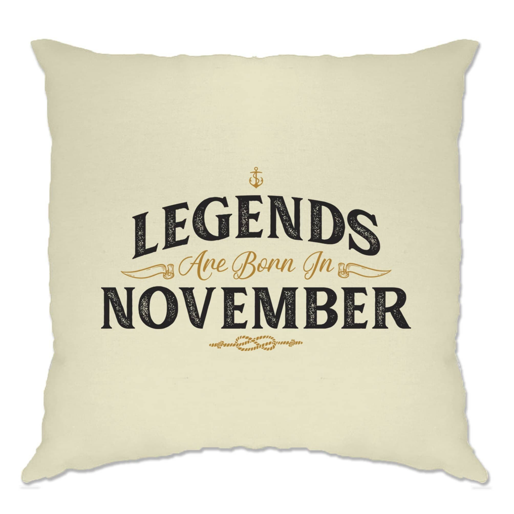 Birthday Cushion Cover Legends Are Born In November