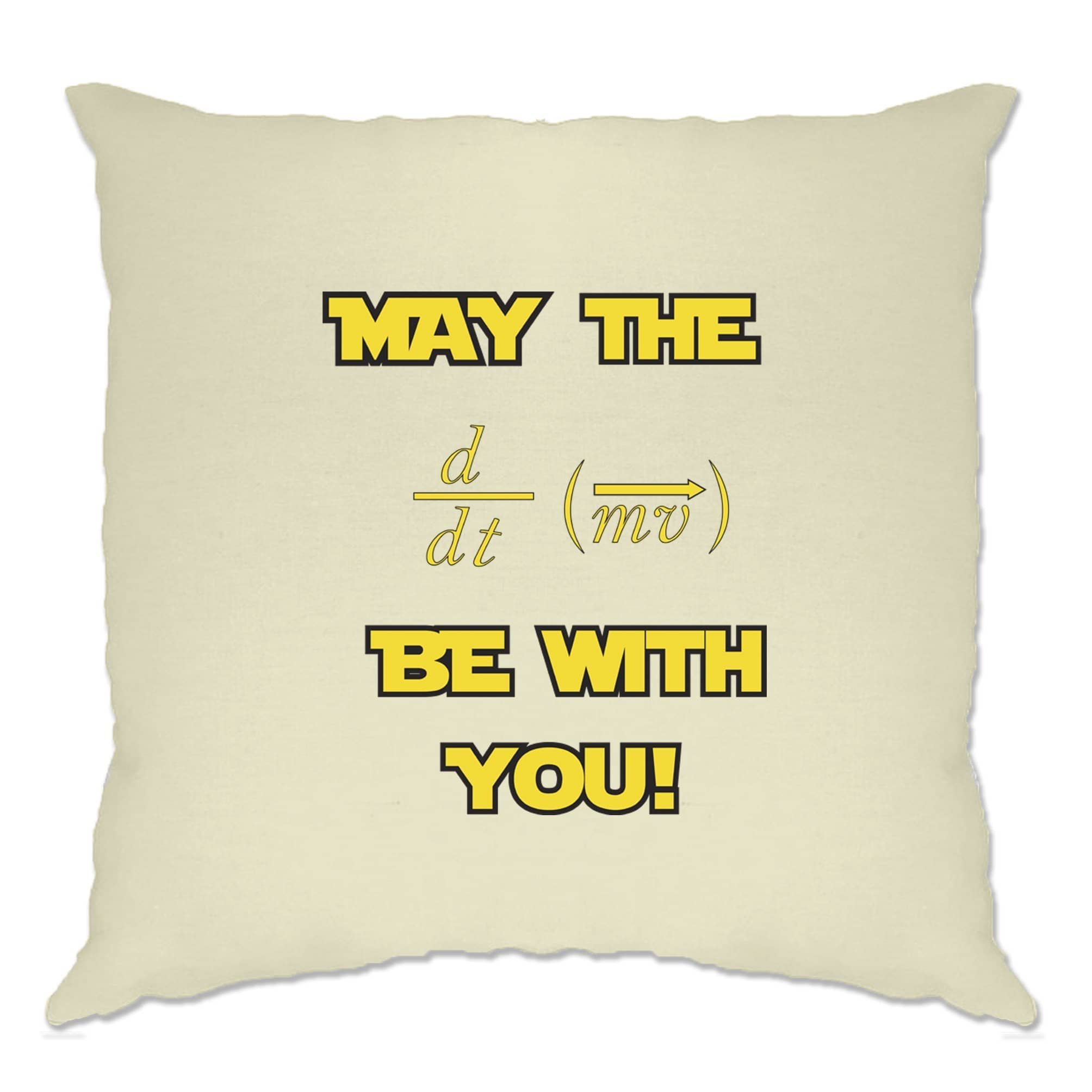 Funny Nerd Cushion Cover May The Force Be With You Pun
