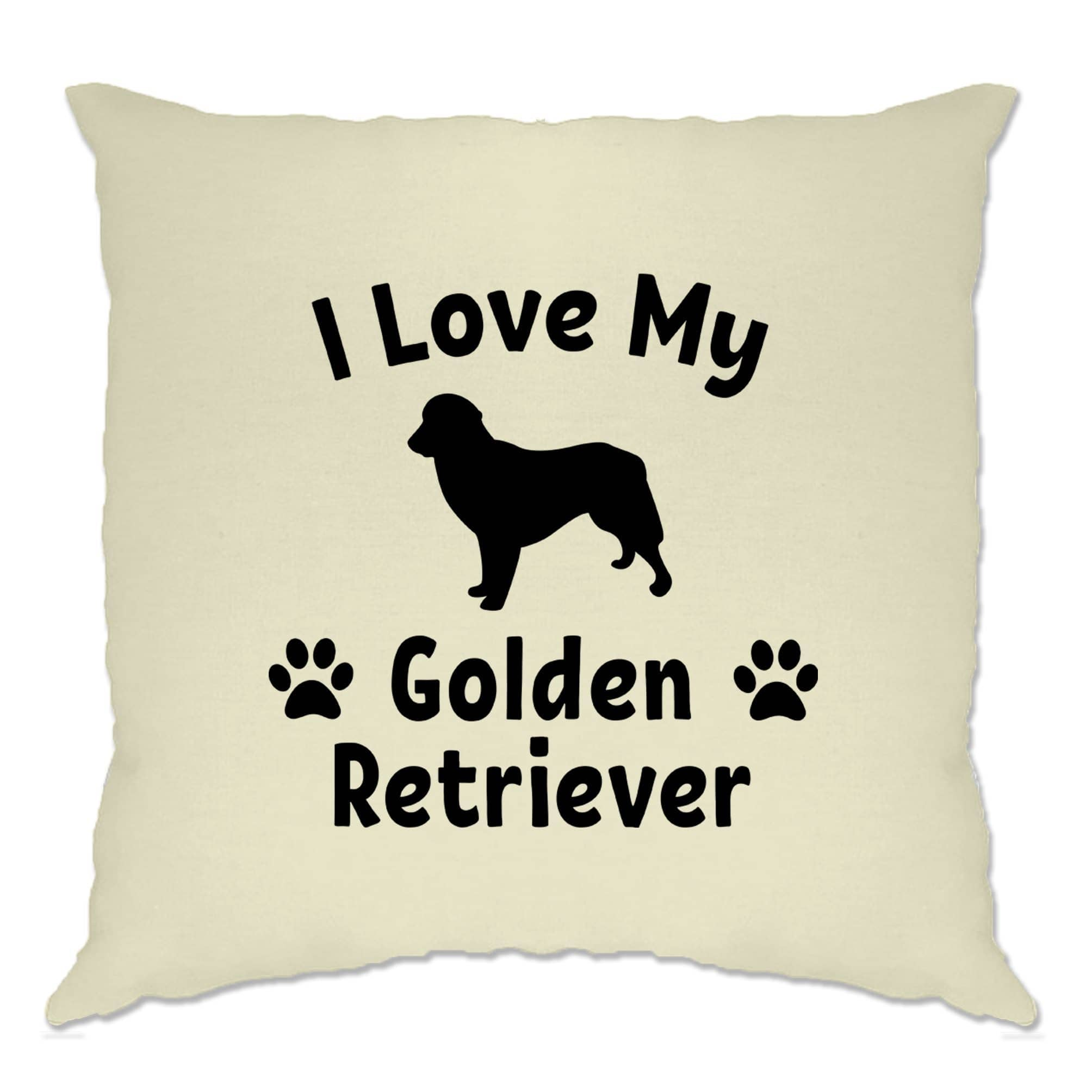 Dog Owner Cushion Cover I Love My Golden Retriever