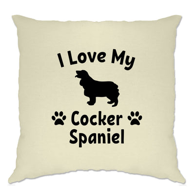 Dog Owner Cushion Cover I Love My Cocker Spaniel