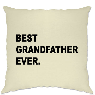 Best Grandfather Ever Cushion Cover Parent Family Slogan