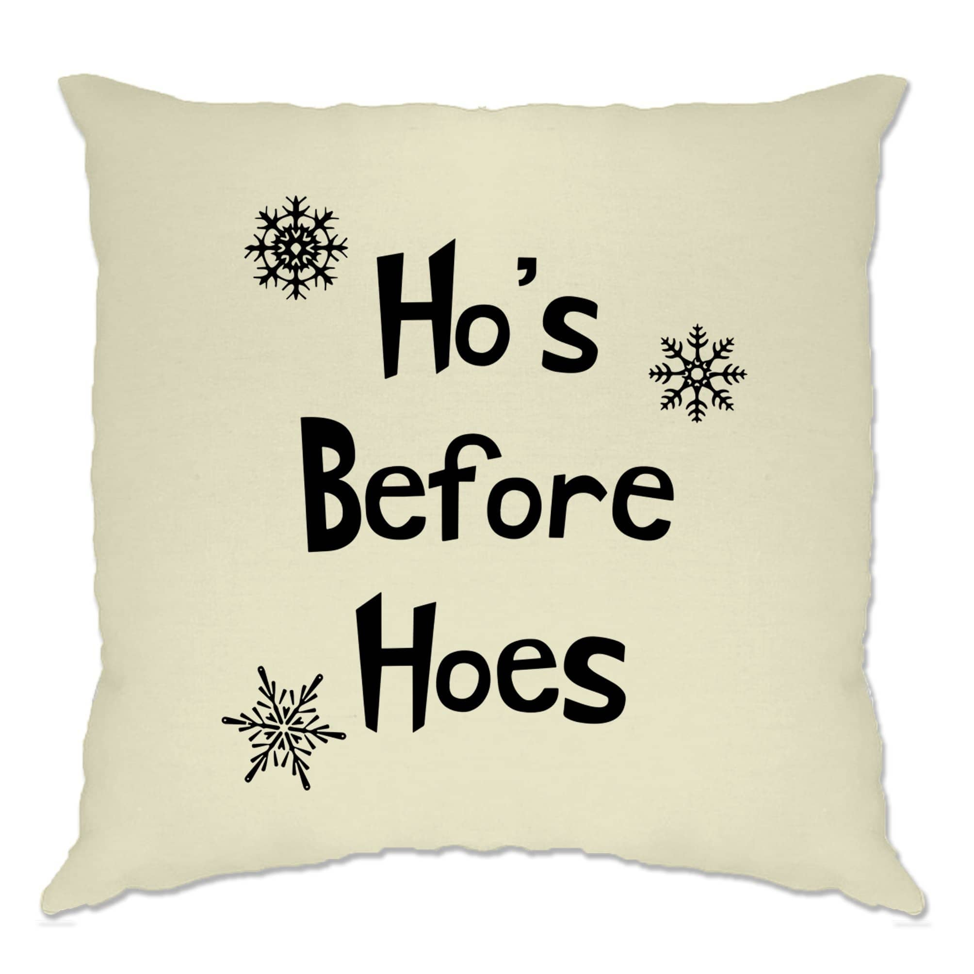 Novelty Chrismas Cushion Cover Ho's Before Hoes Slogan