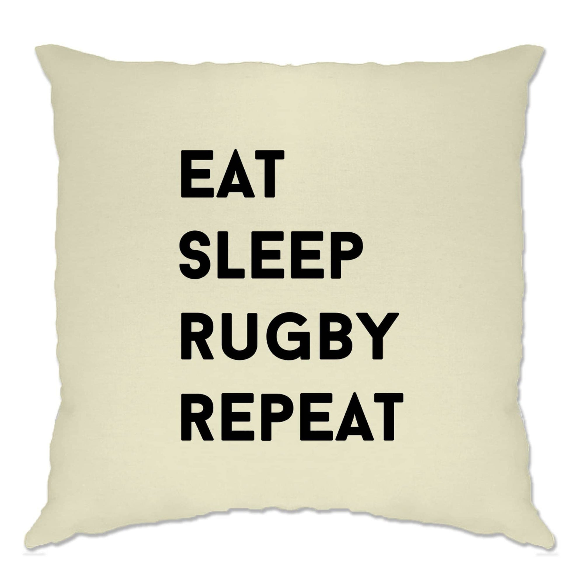 Novelty Cushion Cover Eat, Sleep, Rugby, Repeat Slogan