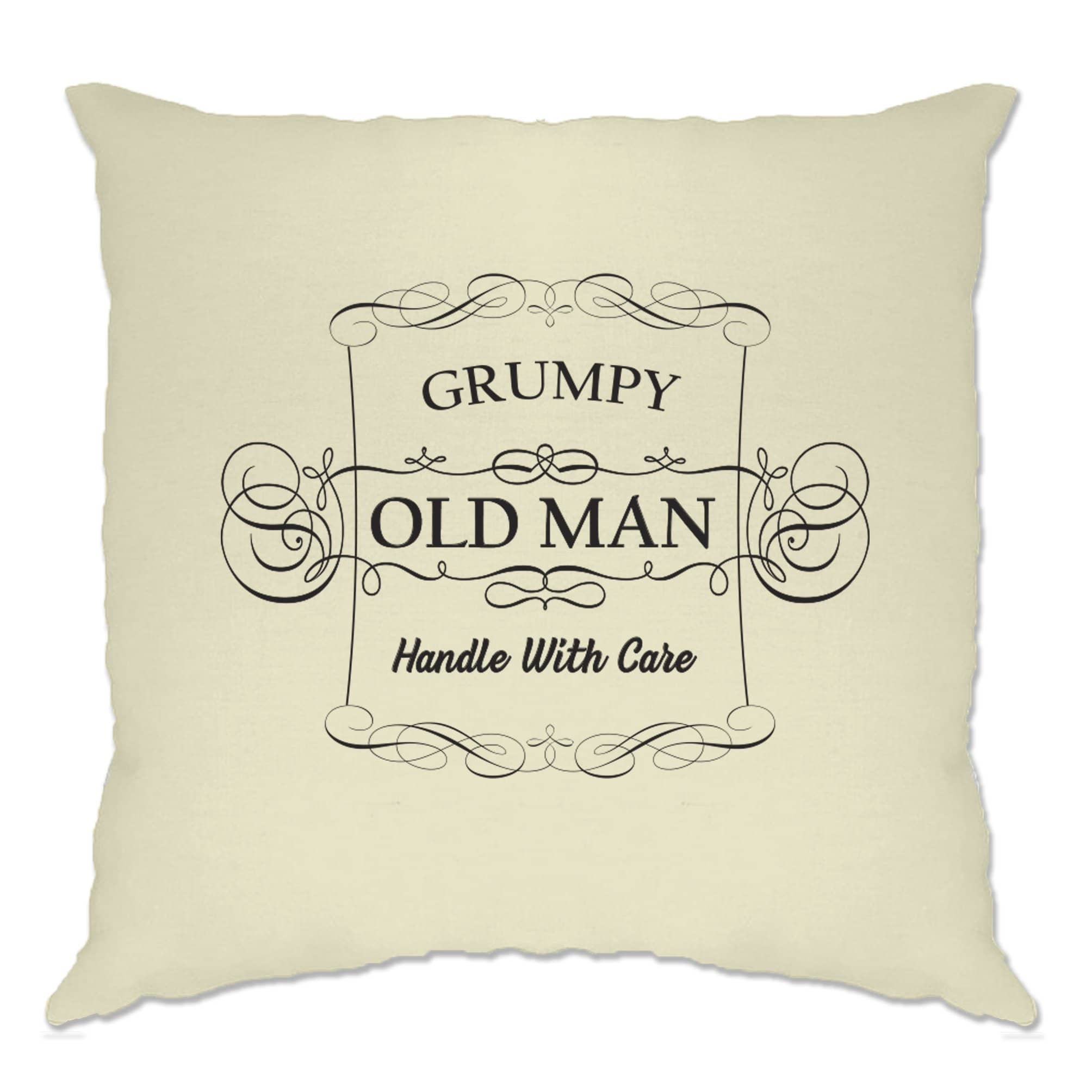 Father's Day Novelty Cushion Cover Grumpy Old Man Slogan
