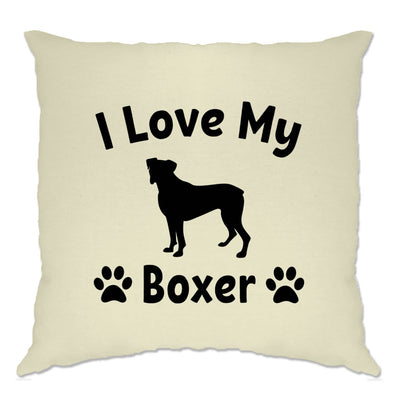 Dog Owner Cushion Cover I Love My Boxer Dog Owner