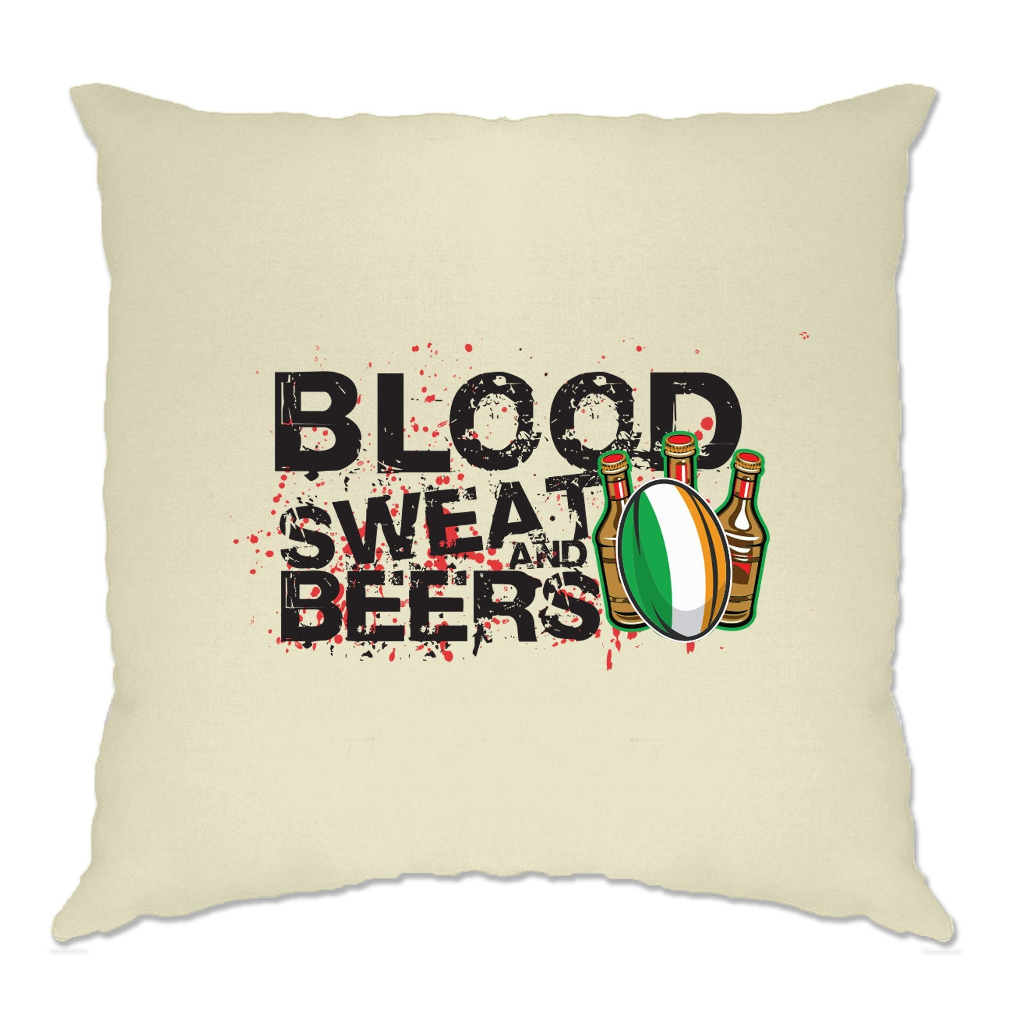 Ireland Rugby Supporter Cushion Cover Blood, Sweat And Beers
