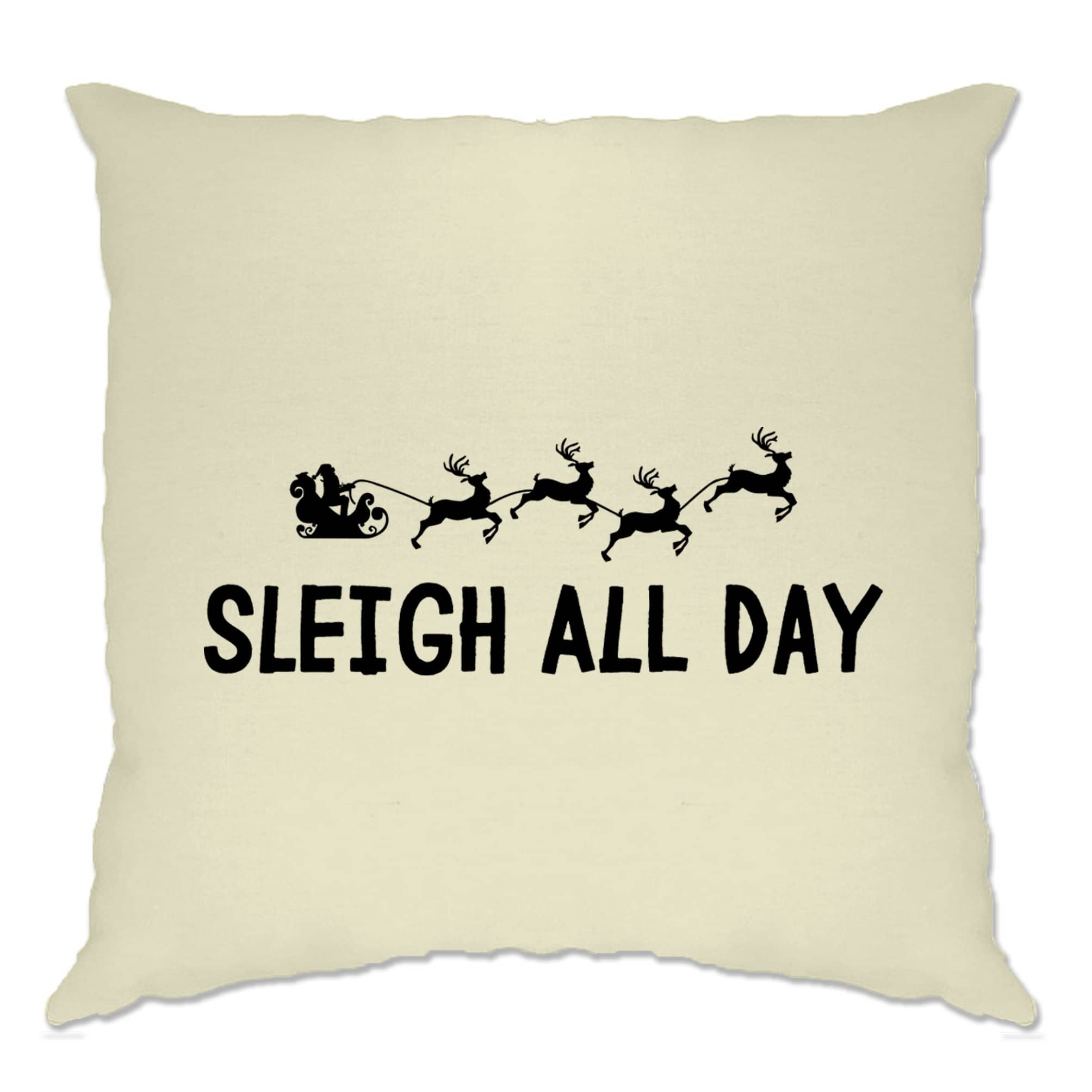 Joke Christmas Cushion Cover Sleigh Slay All Day Pun Novelty