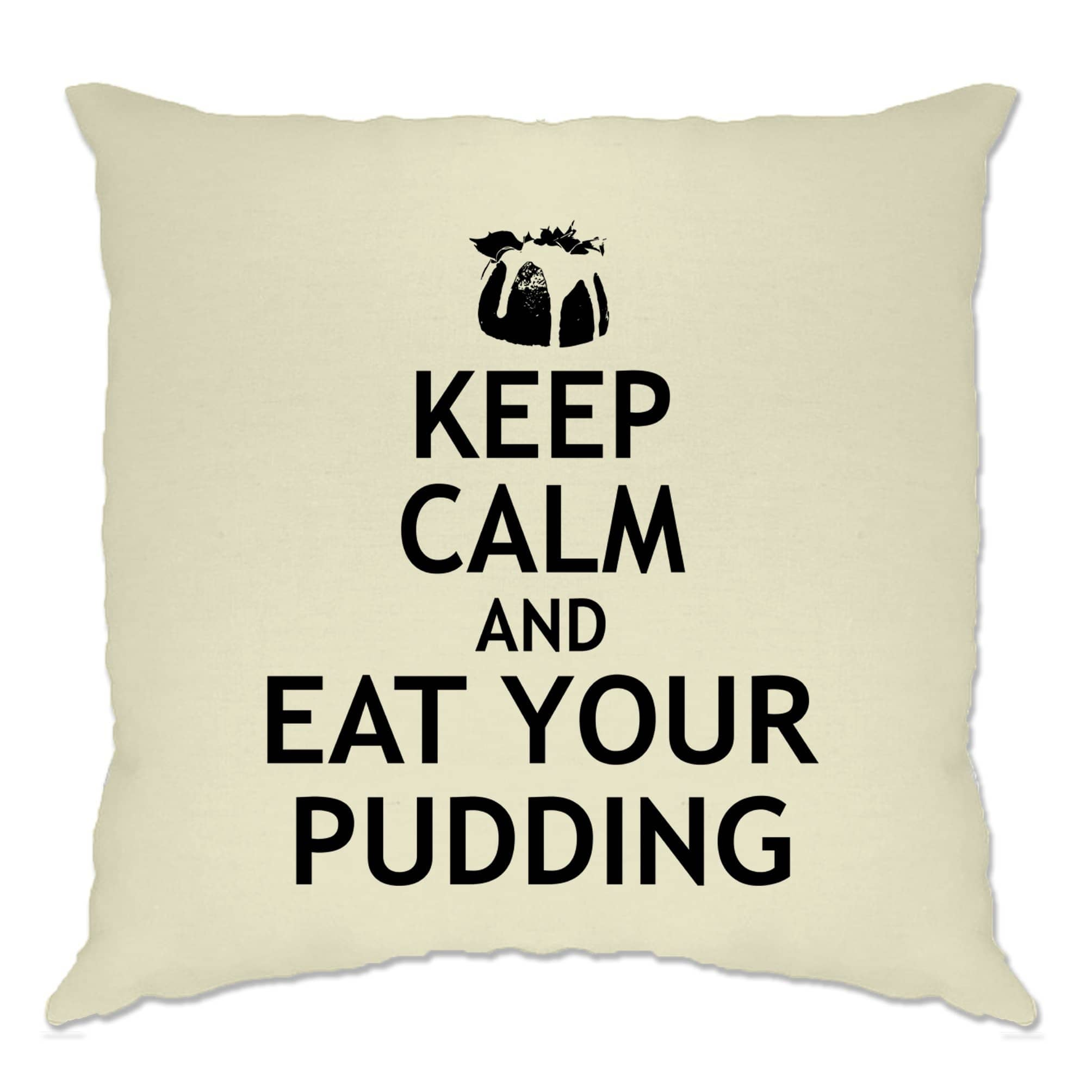 Christmas Cushion Cover Keep Calm And Eat Your Xmas Pudding
