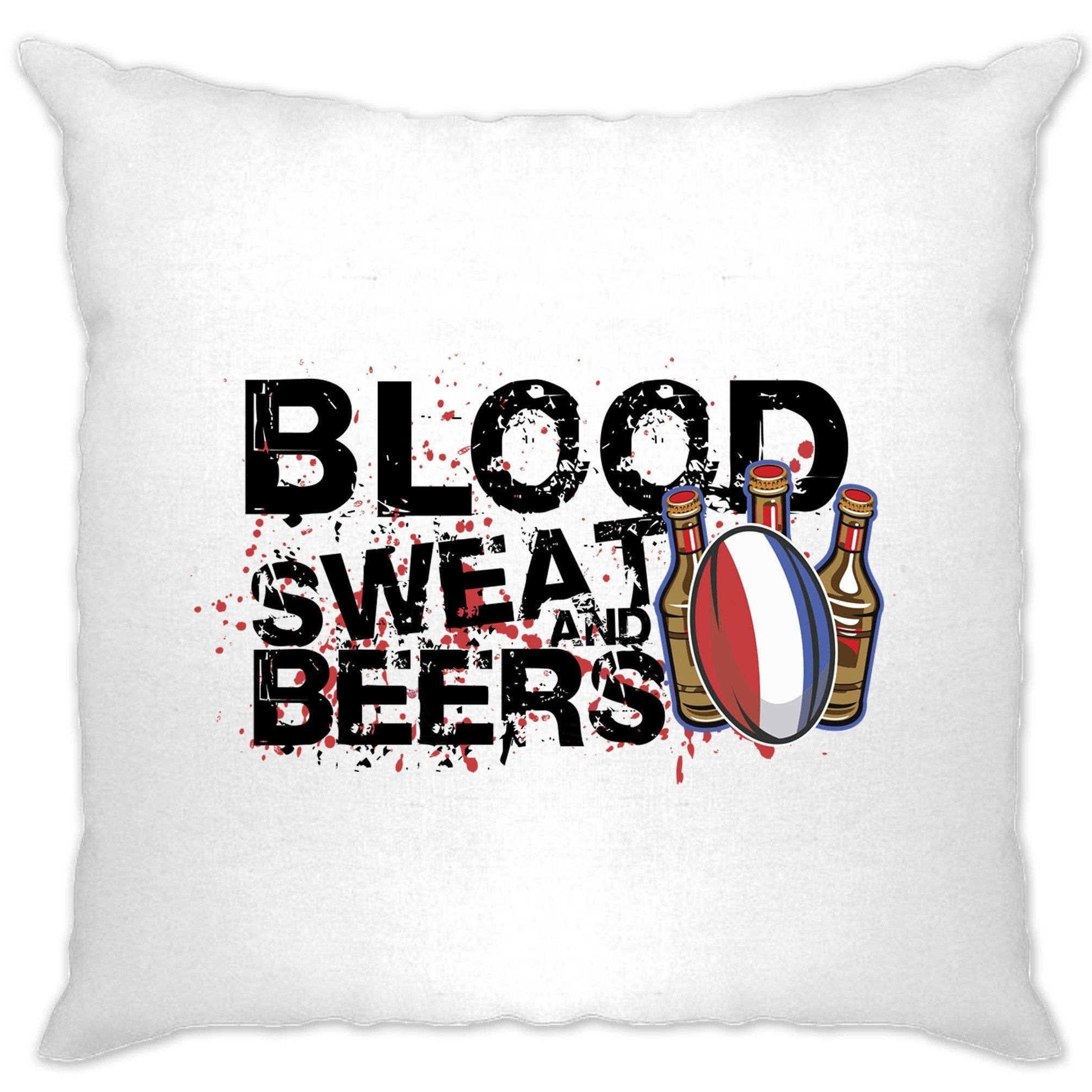 France Rugby Supporters Cushion Cover Blood, Sweat And Beers