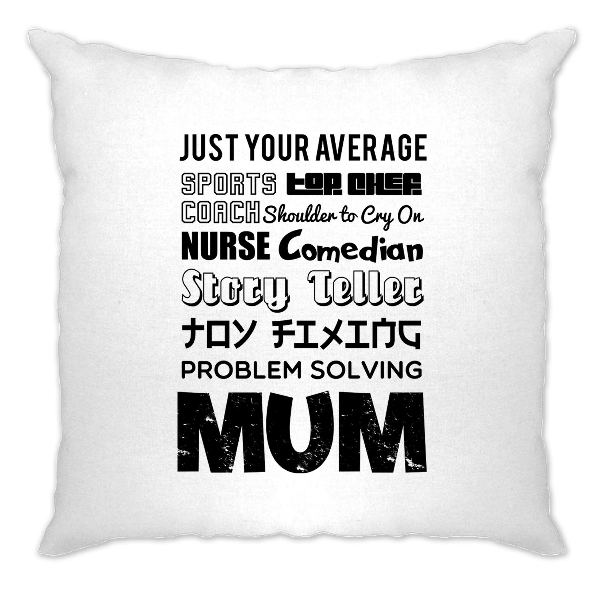 Mother's Day Cushion Cover Just Your Average Superhero Mum