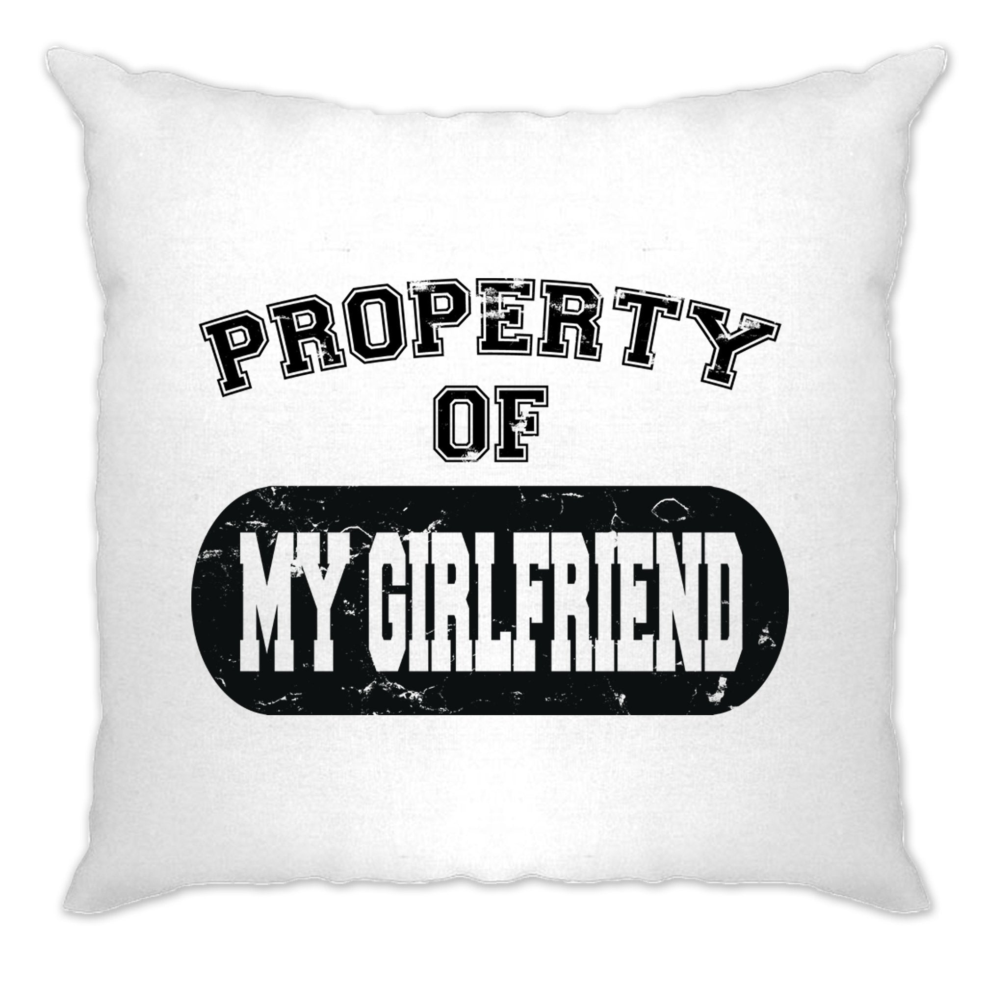 Valentine's Day Cushion Cover Property Of My Girlfriend