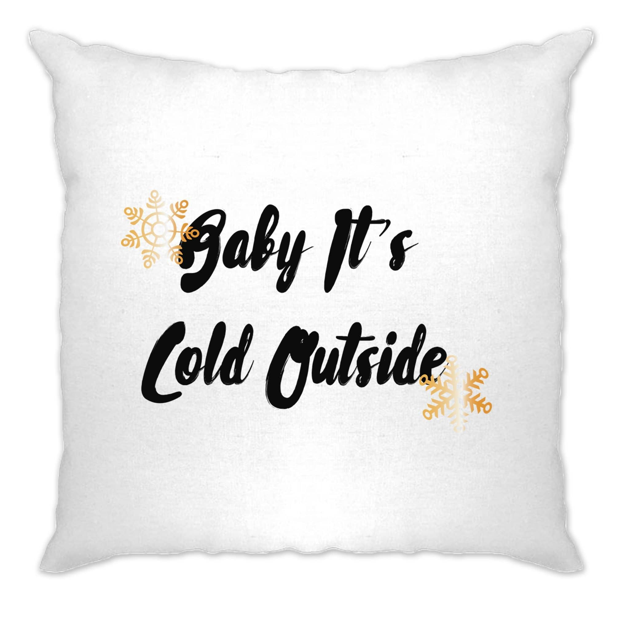 Christmas Cushion Cover Baby, It's Cold Outside Slogan