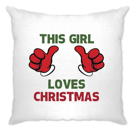 Novelty Christmas Cushion Cover This Girl Loves Christmas