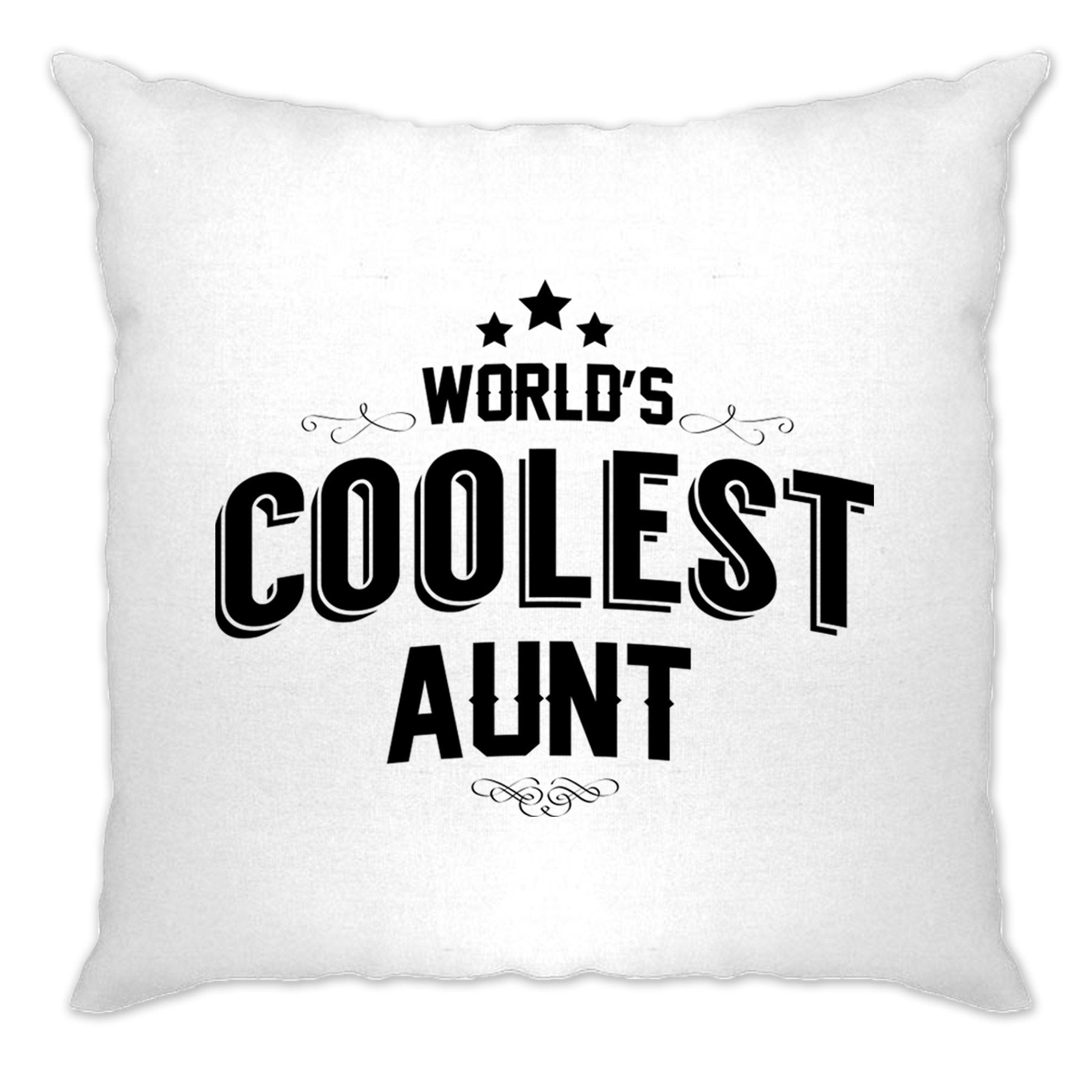 Novelty Cushion Cover Worlds Coolest Aunt Slogan