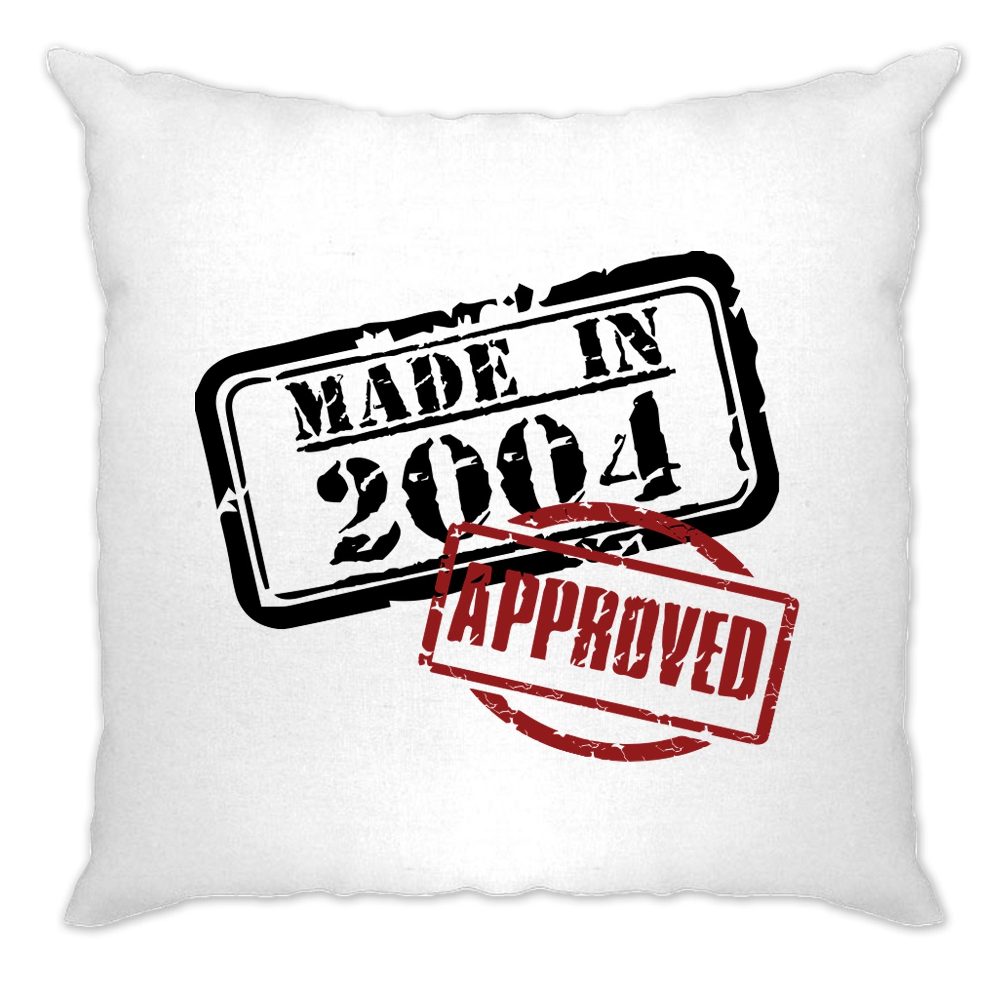 16th Birthday Cushion Cover Distressed Made in 2004 Approved