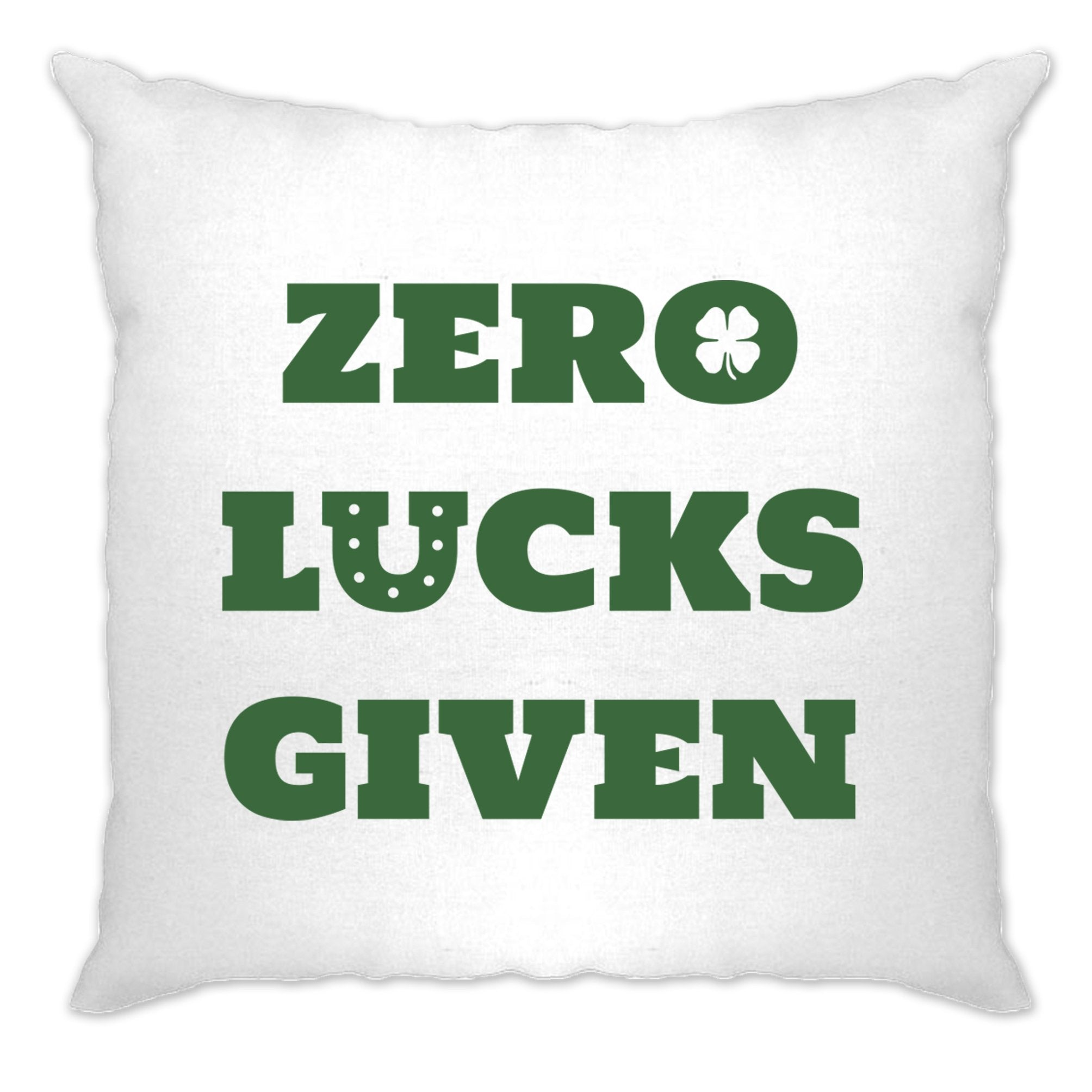 St. Patricks Cushion Cover No Lucks Given Slogan