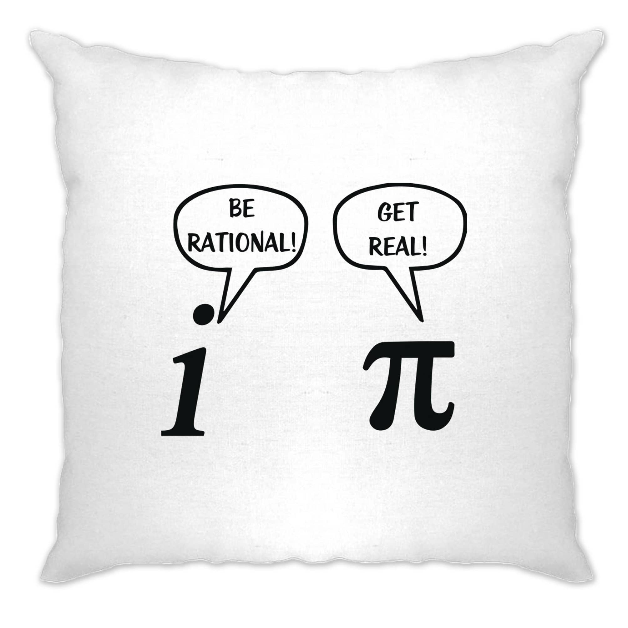 Novelty Math Cushion Cover Be Rational! Get Real! Argument