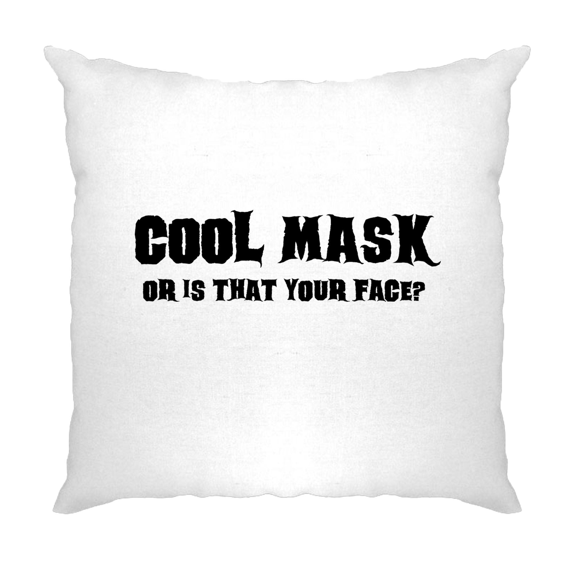 Sassy Halloween Cushion Cover Cool Mask Or Is That Your Face